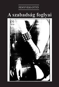 szabadsag_foglyai